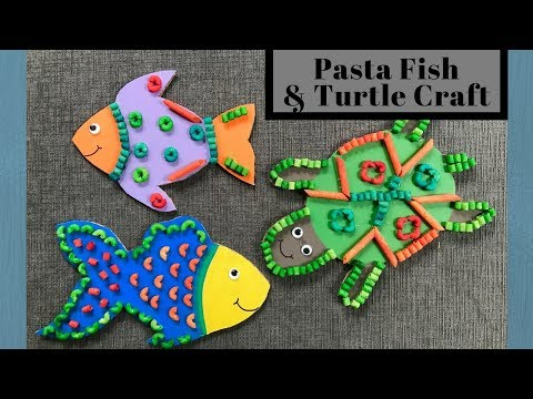 Pasta Fish and Turtle Craft