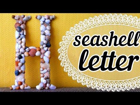 Буква из ракушек | Украшение интерьера | DIY Seashell Letter Room Decoration