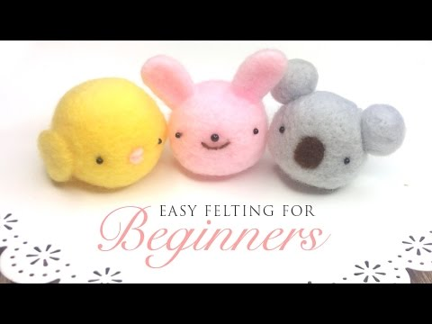 Felting for Beginners - Very Easy Tutorial for First-Time Felters